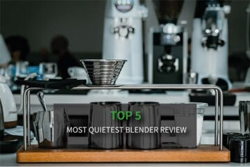 The Best Quiet Blender - Top Quietest Products for Any Budget